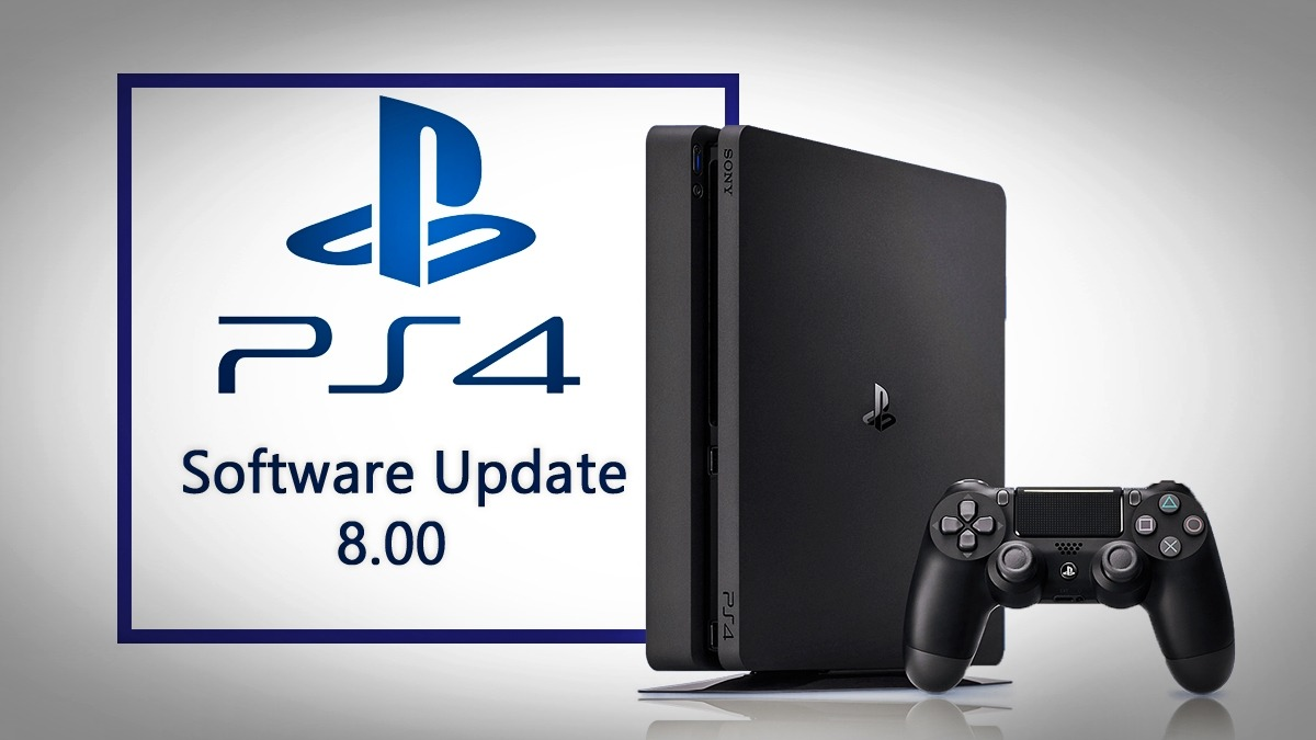 Sony PlayStation PS4 system software update 8.00 releasing today