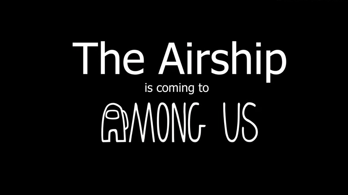 Among Us revealed it's new The Airship map at The Game Awards