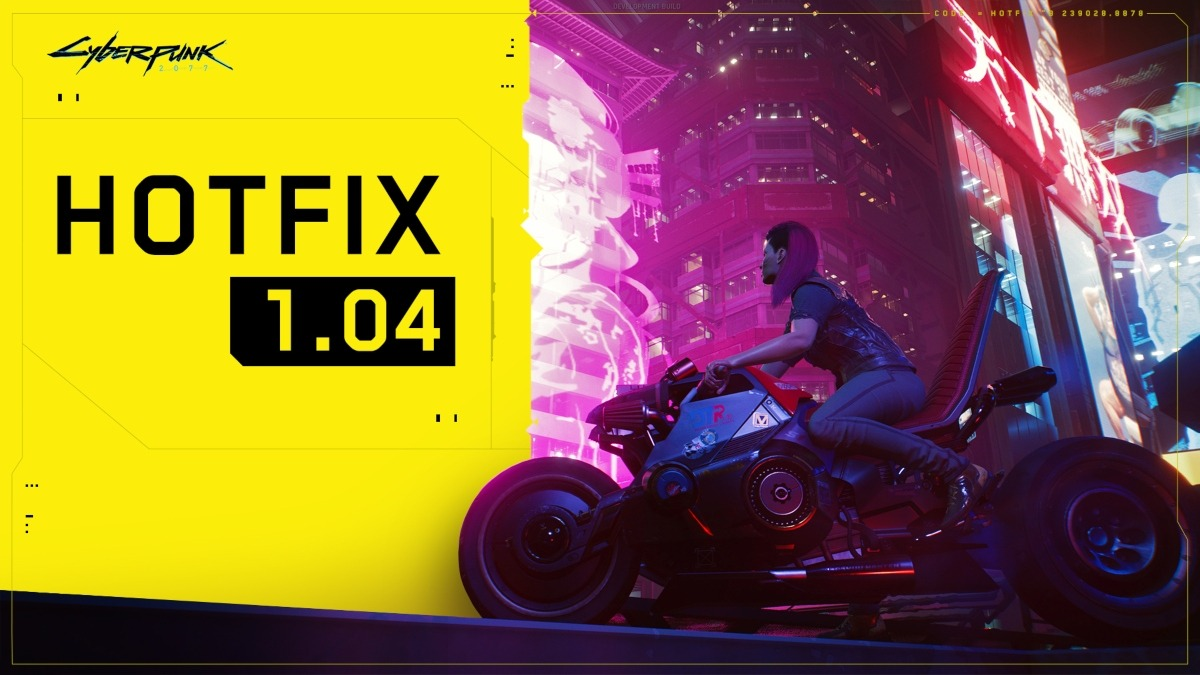 Cyberpunk 2077 Hotfix 1.04 update is now live on PlayStation & PC